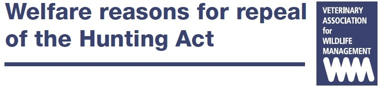 Welfare Reasons for Repeal of the Hunting Act